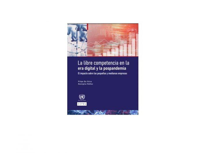 Informe de la CEPAL sobre las Big Tech marca la inquietud que genera la economía digital en América Latina
