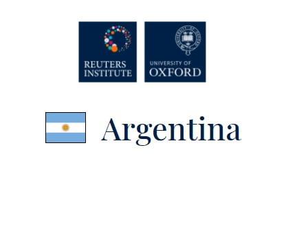 Argentina: informe 2021 del Reuters Institute sobre noticias digitales